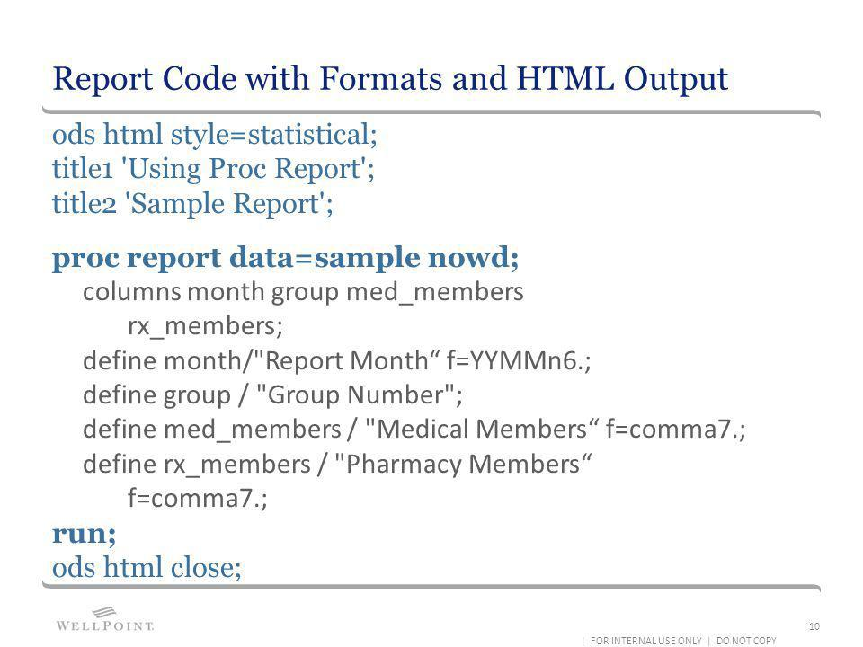 Report Code with Formats and HTML Output