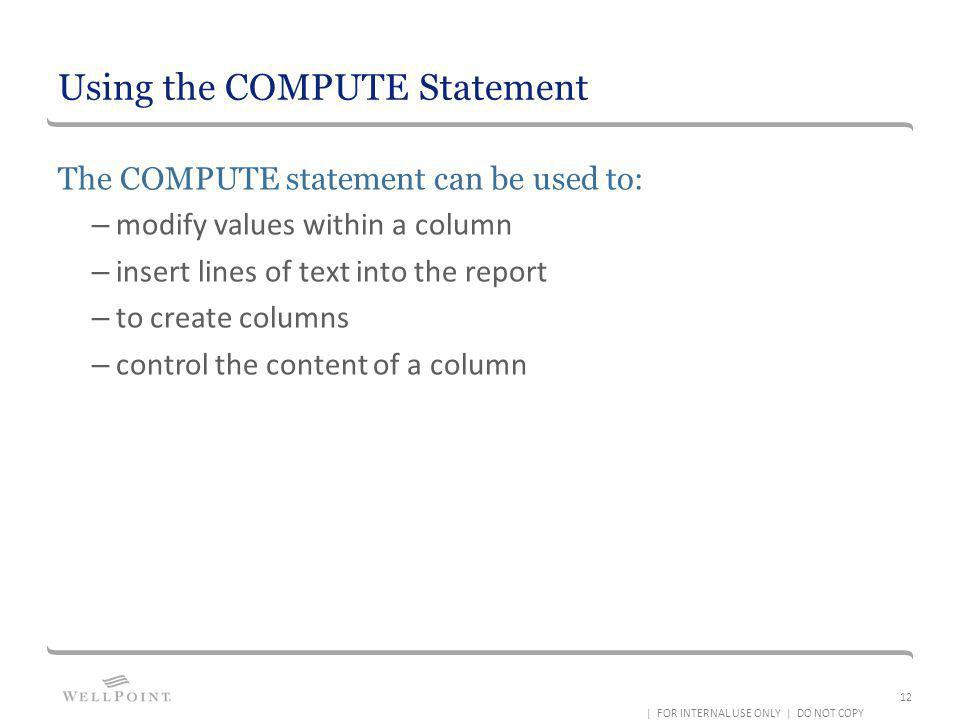Using the COMPUTE Statement