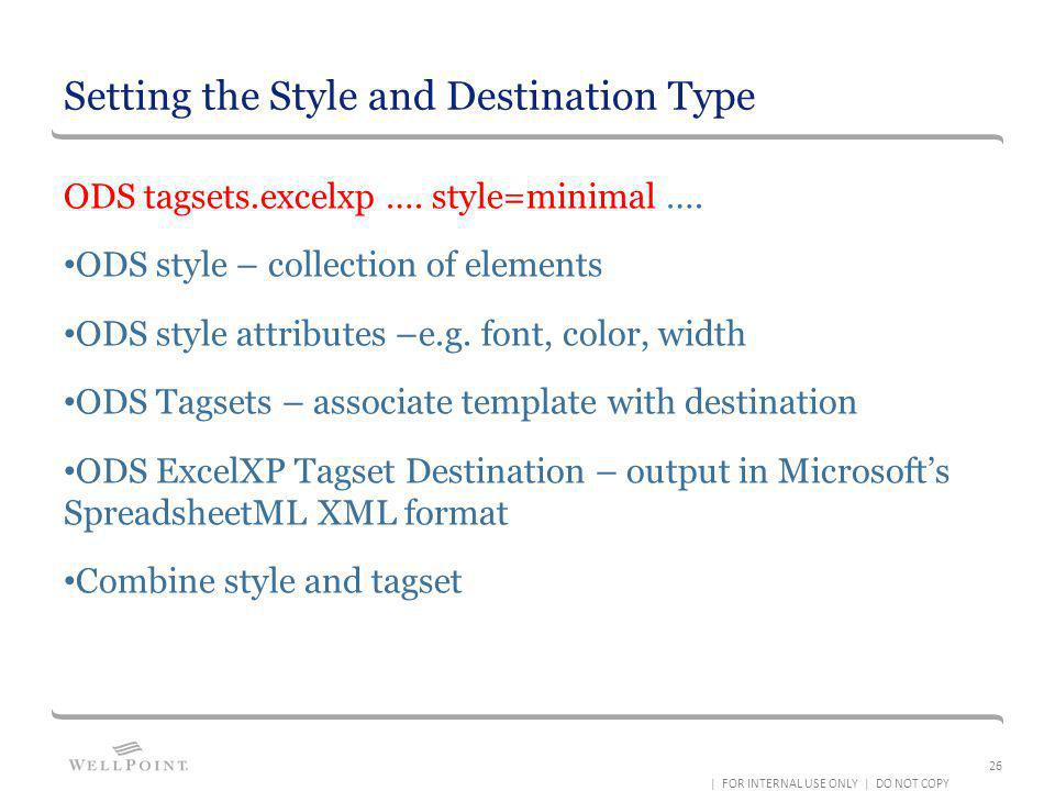 Setting the Style and Destination Type
