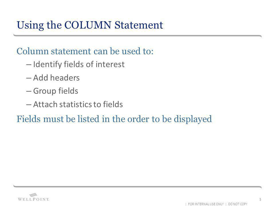 Using the COLUMN Statement