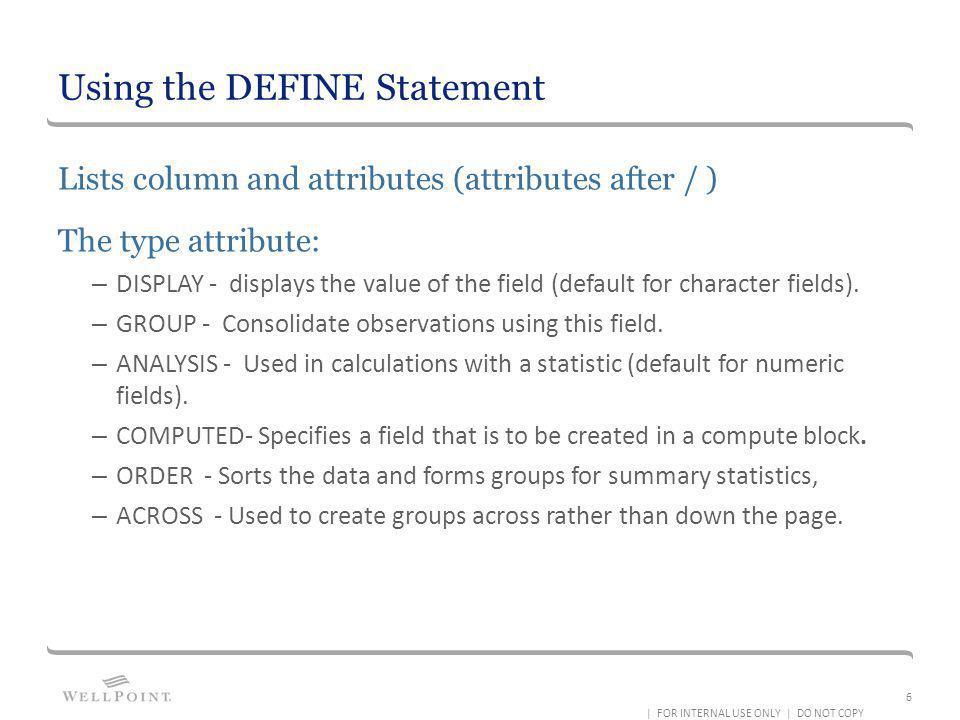 Using the DEFINE Statement