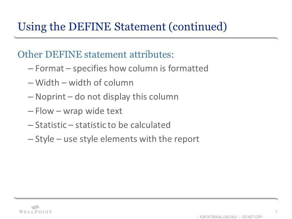 Using the DEFINE Statement (continued)