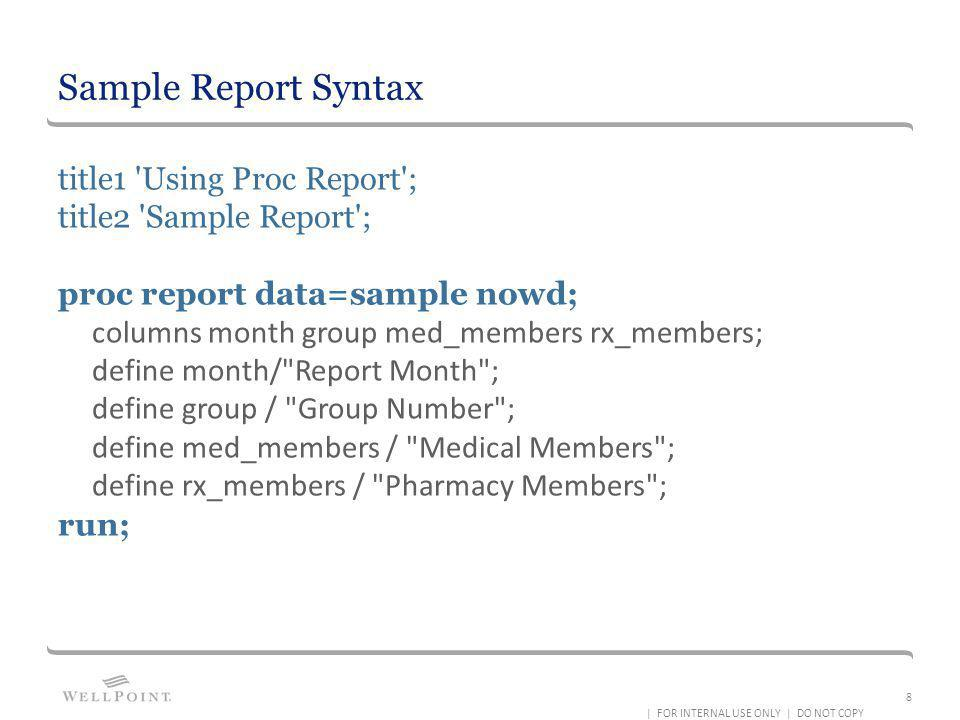 Sample Report Syntax