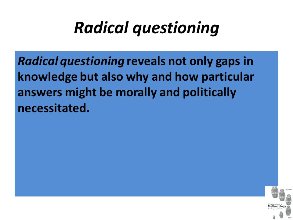 Radical questioning