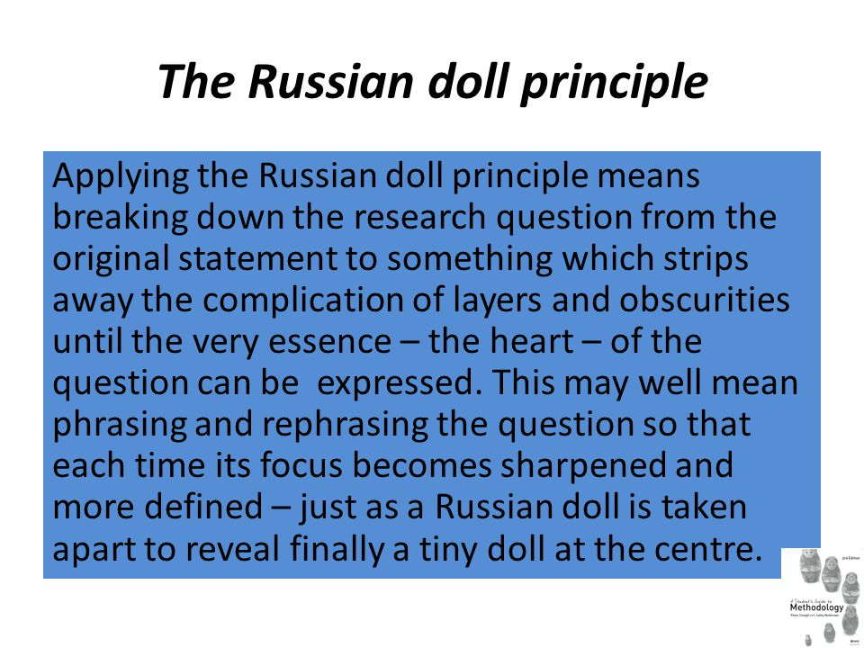 The Russian doll principle
