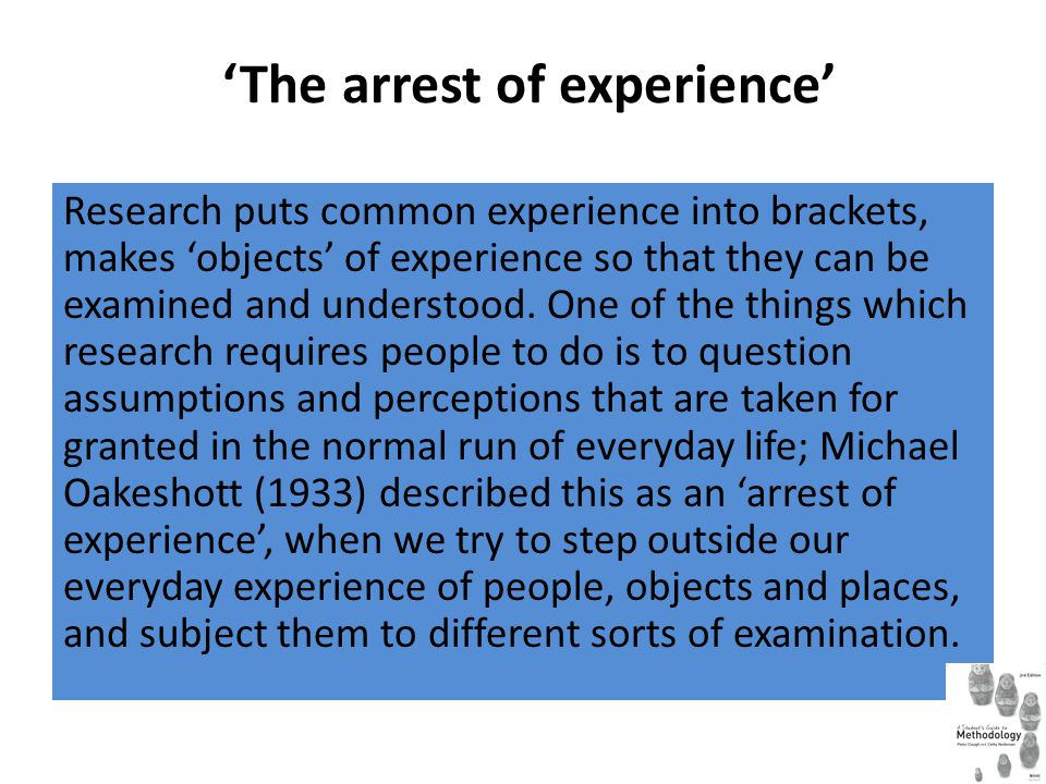 'The arrest of experience'