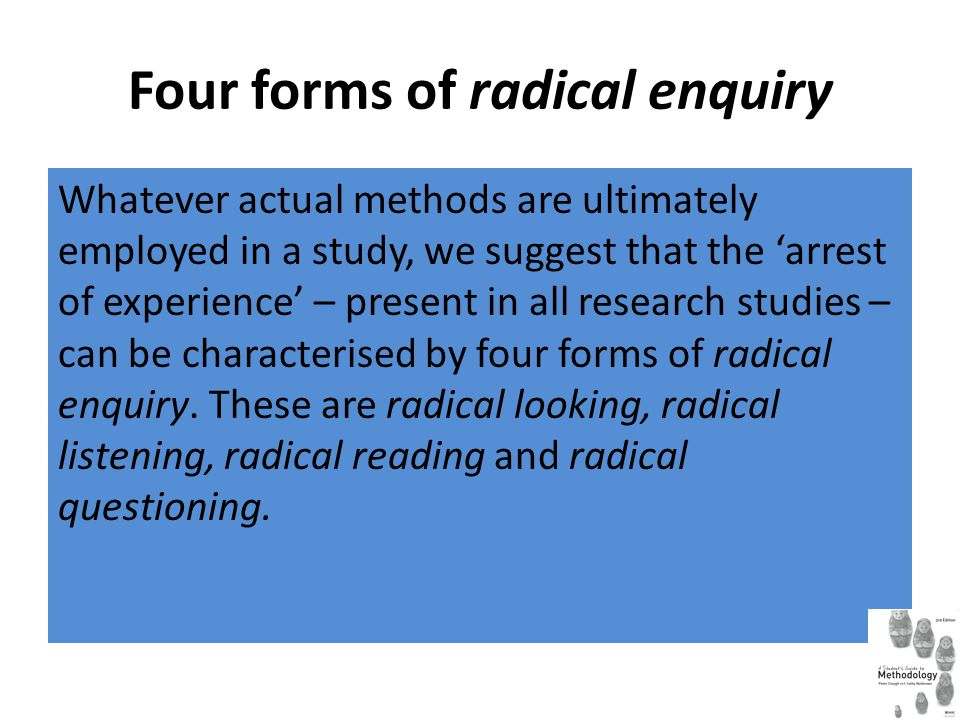 Four forms of radical enquiry