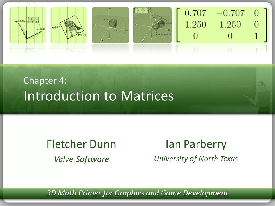 Chapter 4: Introduction to Matrices