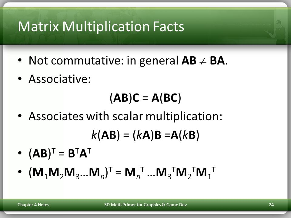 Matrix Multiplication Facts