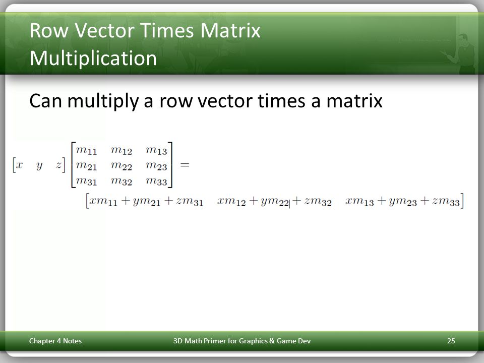 Row Vector Times Matrix Multiplication