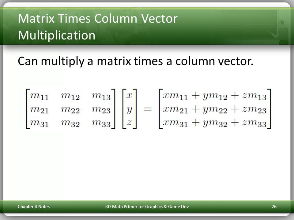 Matrix Times Column Vector Multiplication