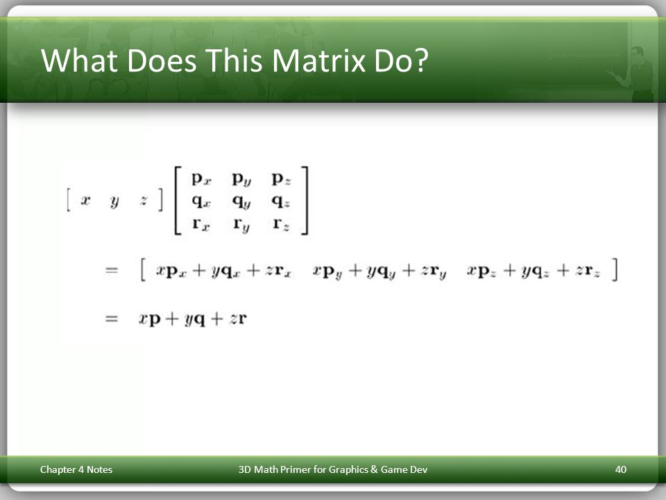 What Does This Matrix Do