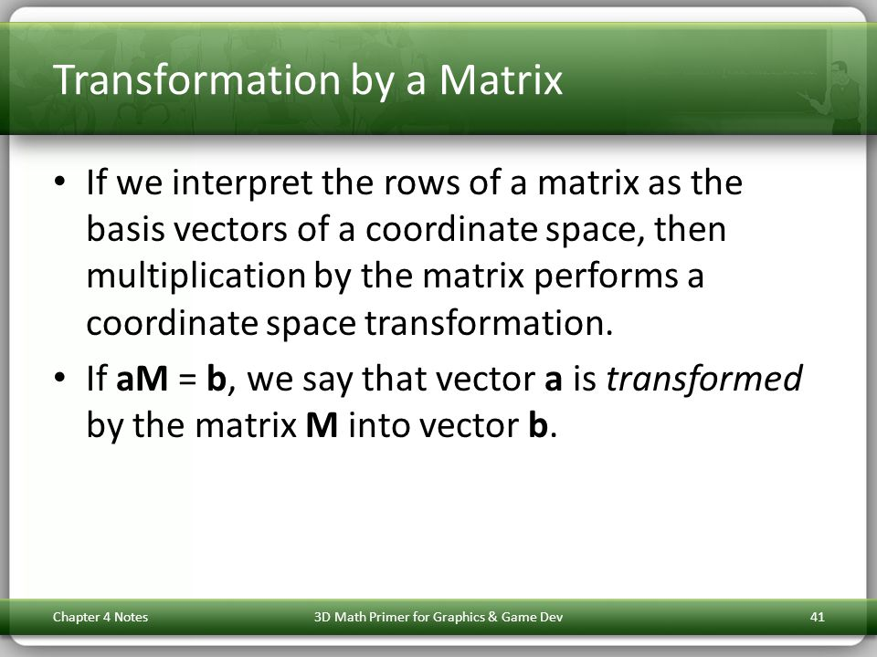 Transformation by a Matrix