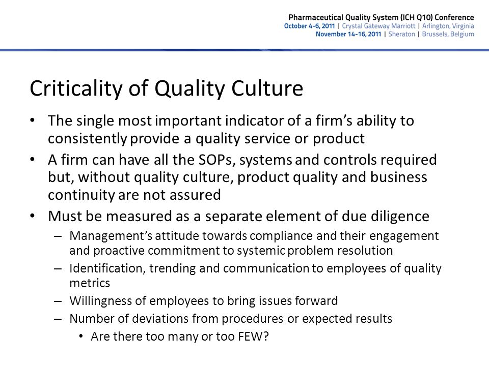 Criticality of Quality Culture