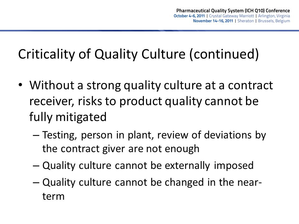 Criticality of Quality Culture (continued)