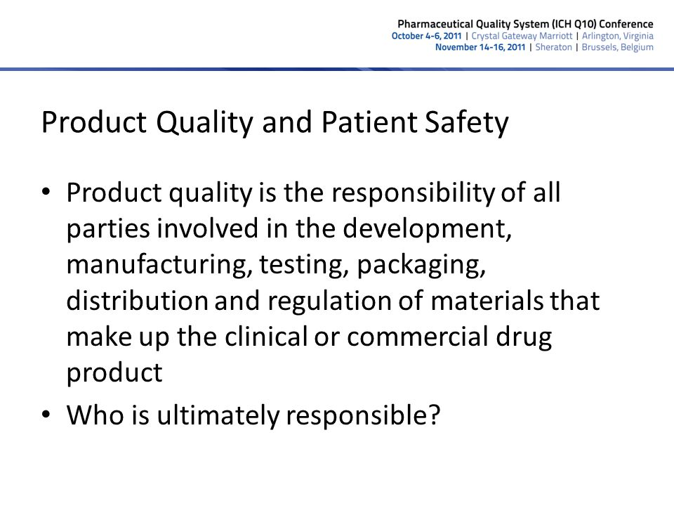 Product Quality and Patient Safety
