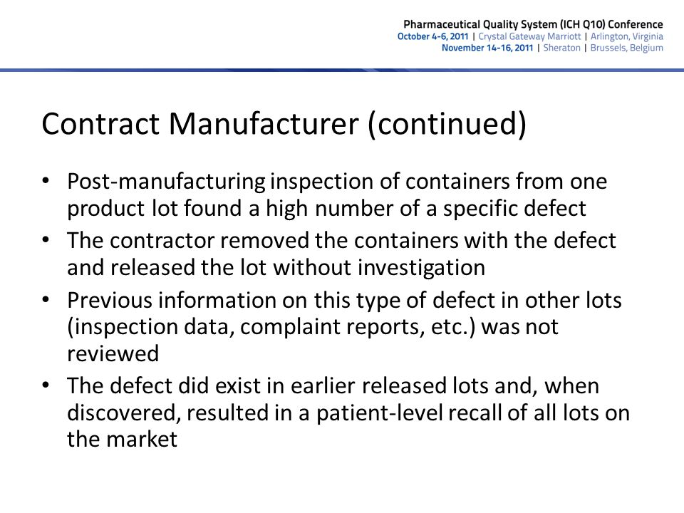 Contract Manufacturer (continued)