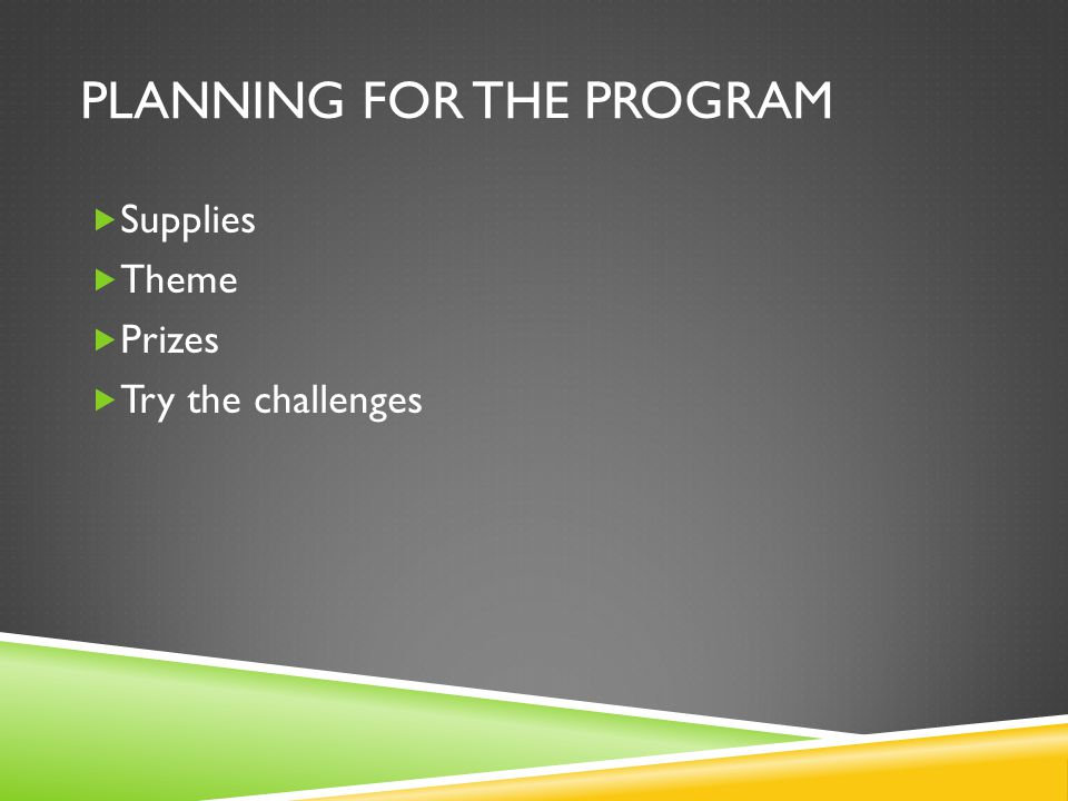 Planning for the program