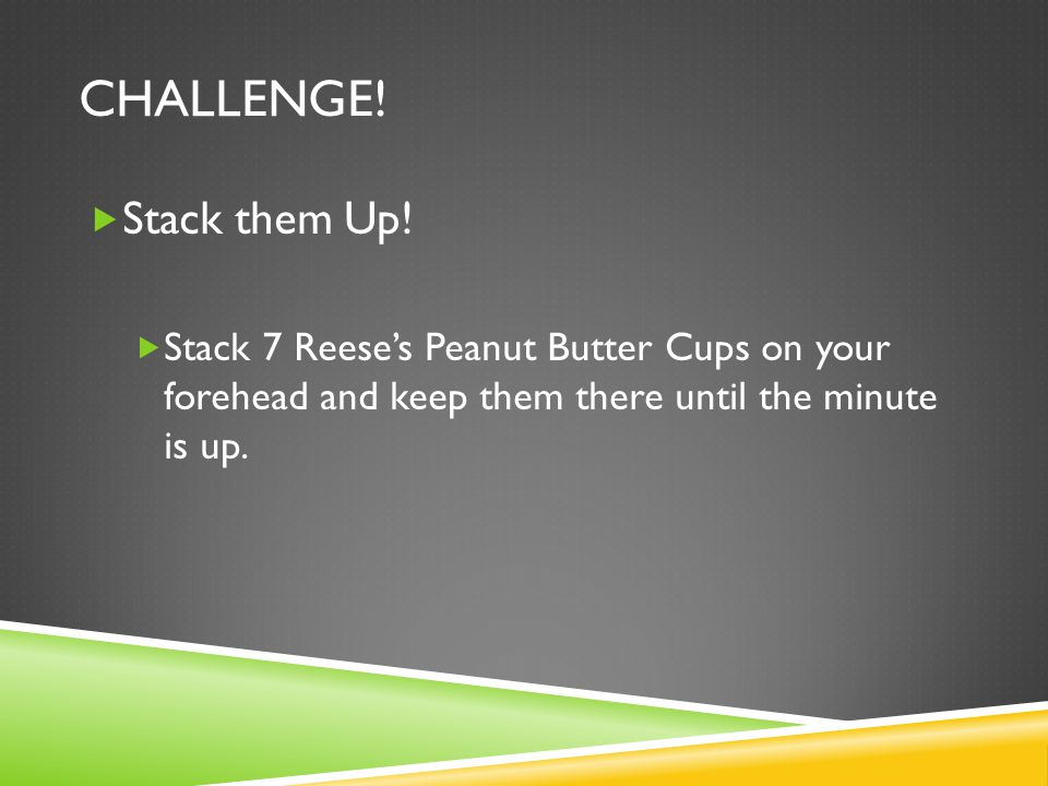 challenge! Stack them Up!
