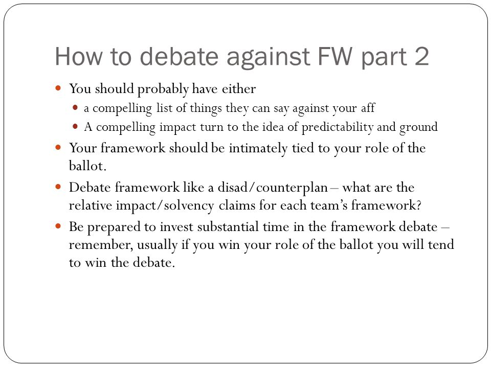 How to debate against FW part 2