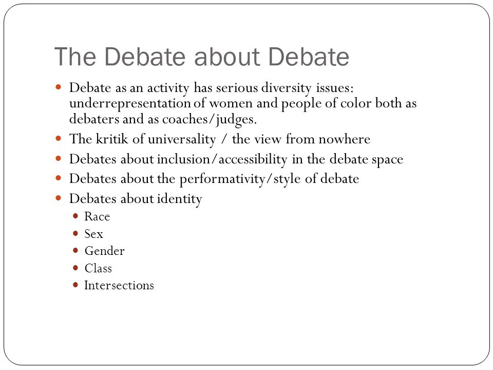 The Debate about Debate