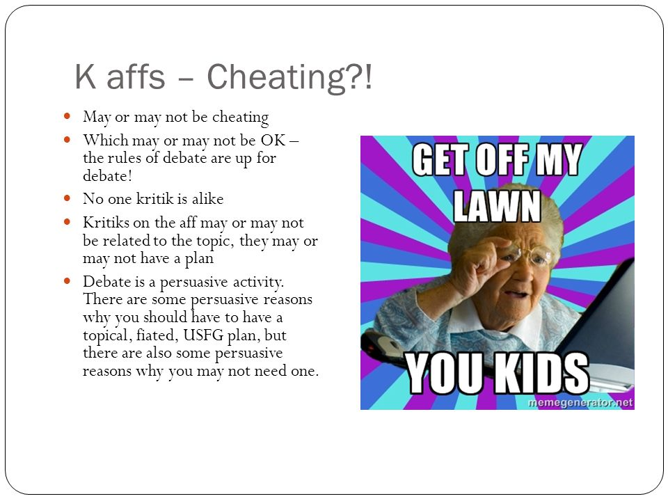 K affs – Cheating ! May or may not be cheating