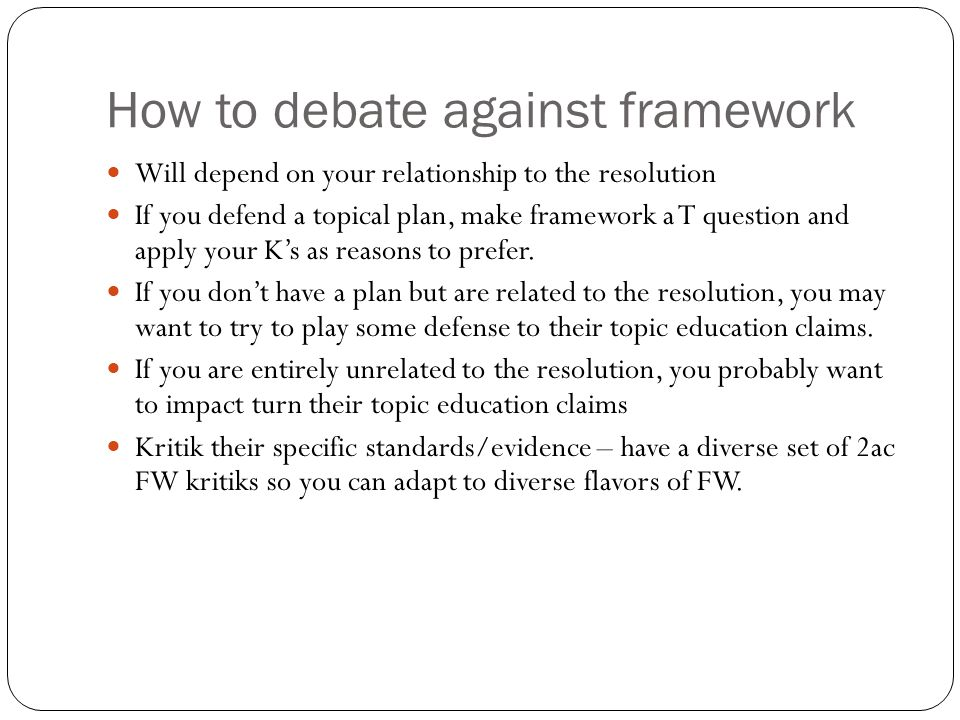 How to debate against framework