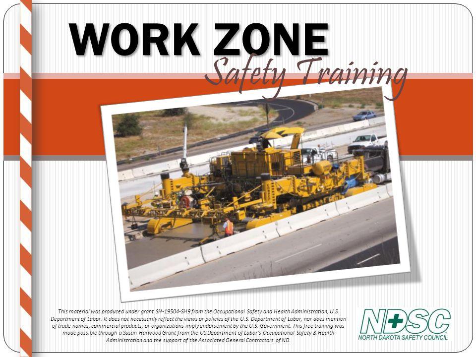 WORK ZONE Safety Training