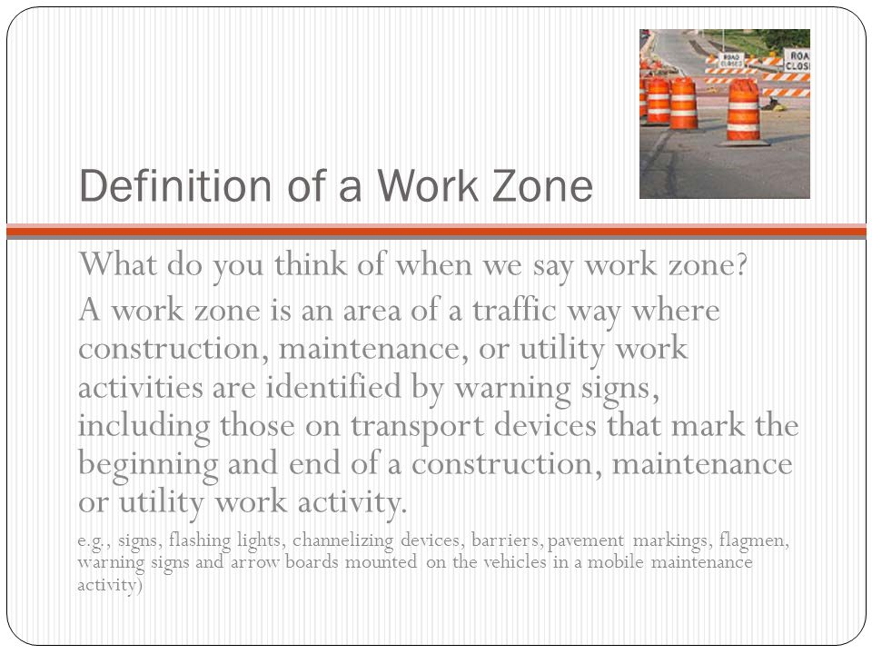 Definition of a Work Zone