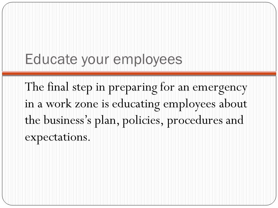 Educate your employees