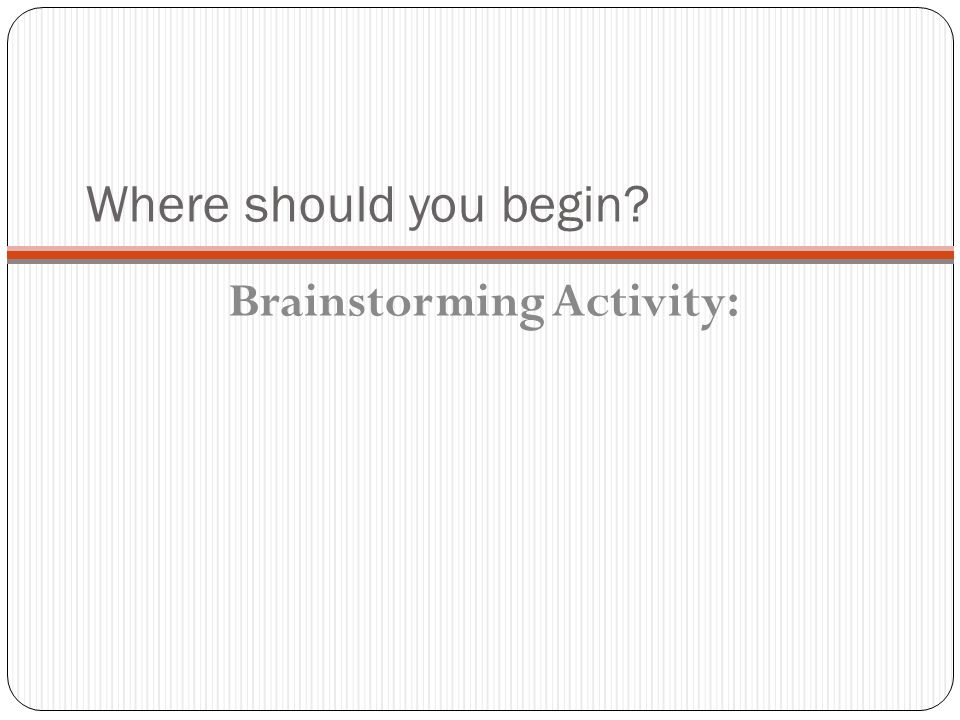 Brainstorming Activity: