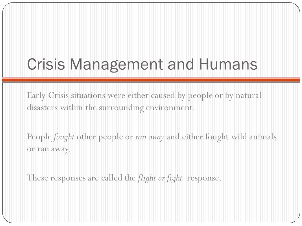 Crisis Management and Humans