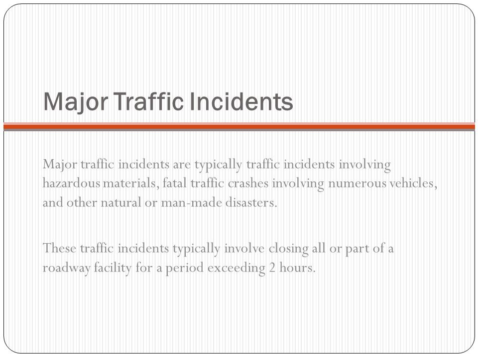 Major Traffic Incidents