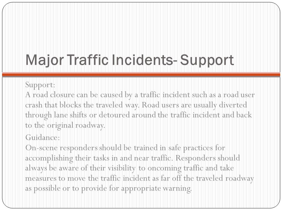Major Traffic Incidents- Support