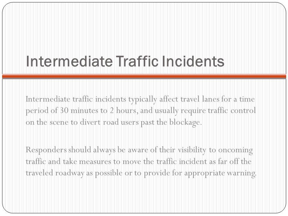 Intermediate Traffic Incidents