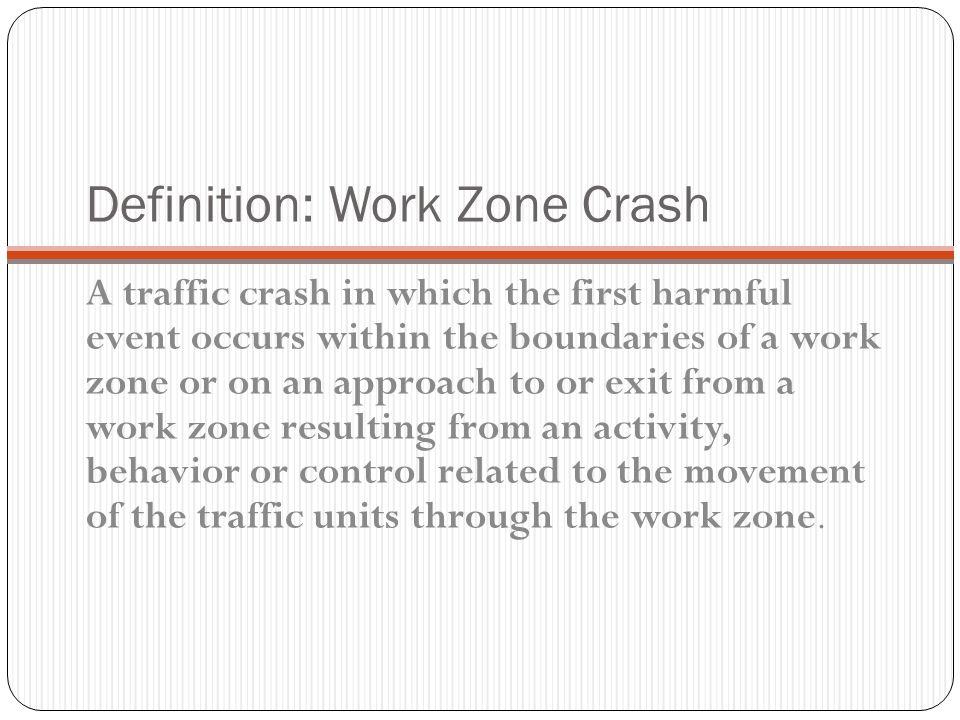 Definition: Work Zone Crash