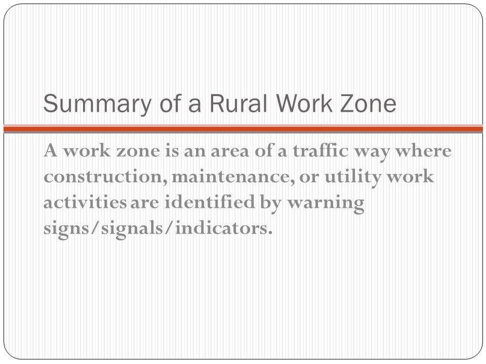 Summary of a Rural Work Zone