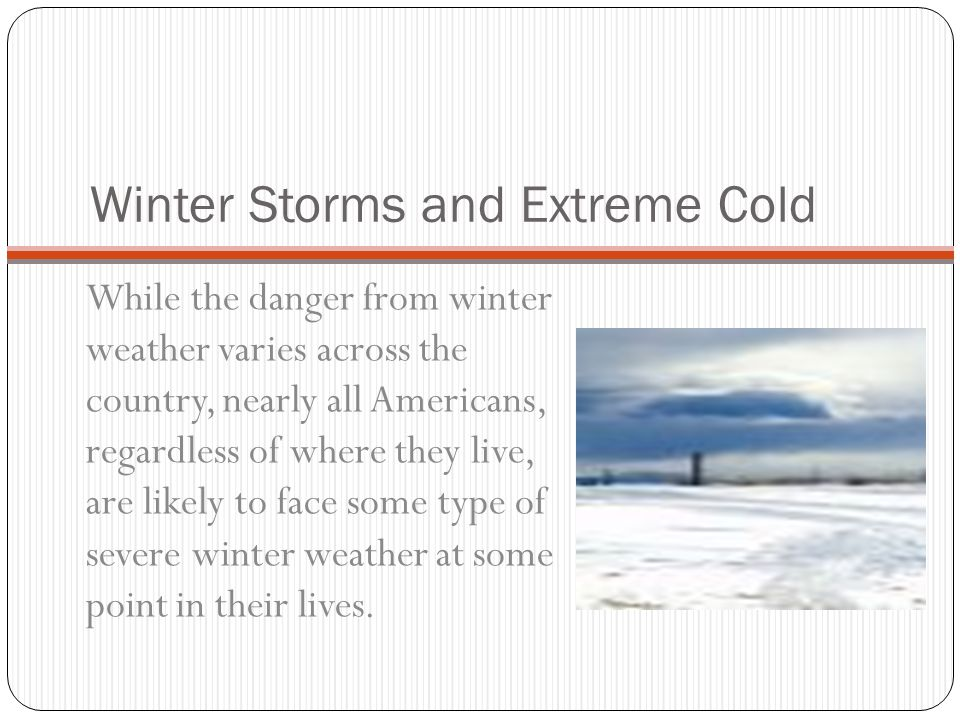 Winter Storms and Extreme Cold