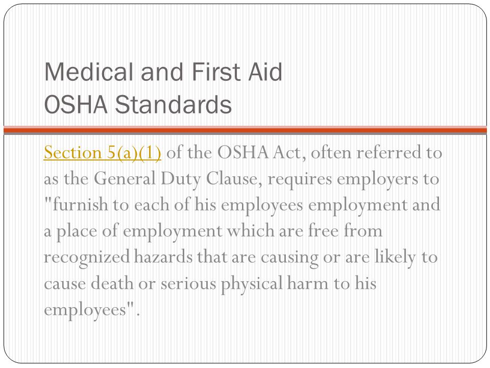 Medical and First Aid OSHA Standards