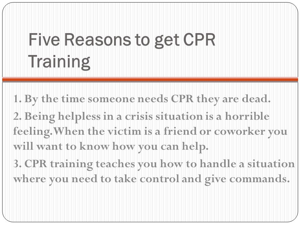 Five Reasons to get CPR Training