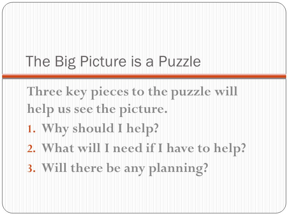 The Big Picture is a Puzzle