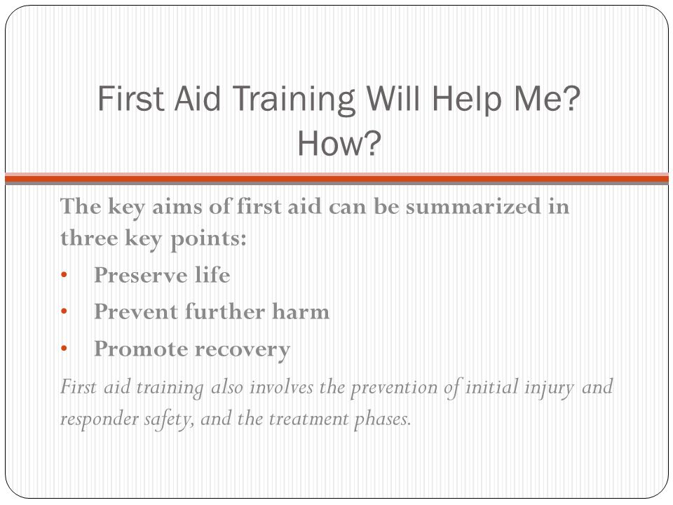 First Aid Training Will Help Me How