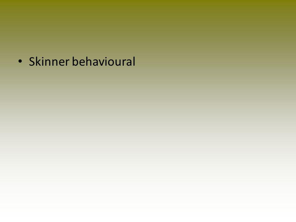 Skinner behavioural