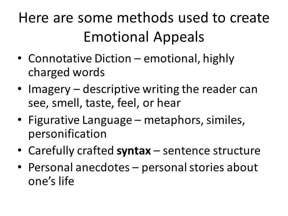 Here are some methods used to create Emotional Appeals