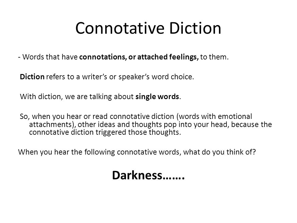Connotative Diction Darkness…….