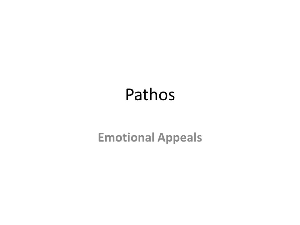 Pathos Emotional Appeals