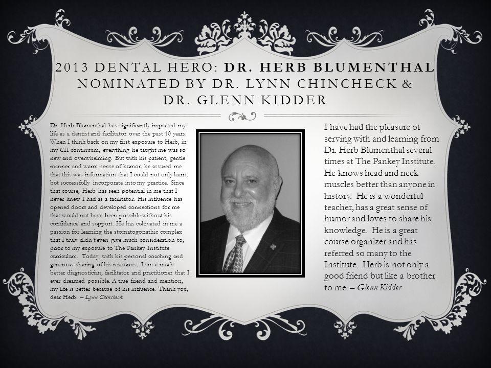 2013 Dental Hero: Dr. Herb Blumenthal nominated by Dr