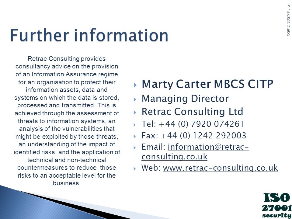 Further information Marty Carter MBCS CITP Managing Director