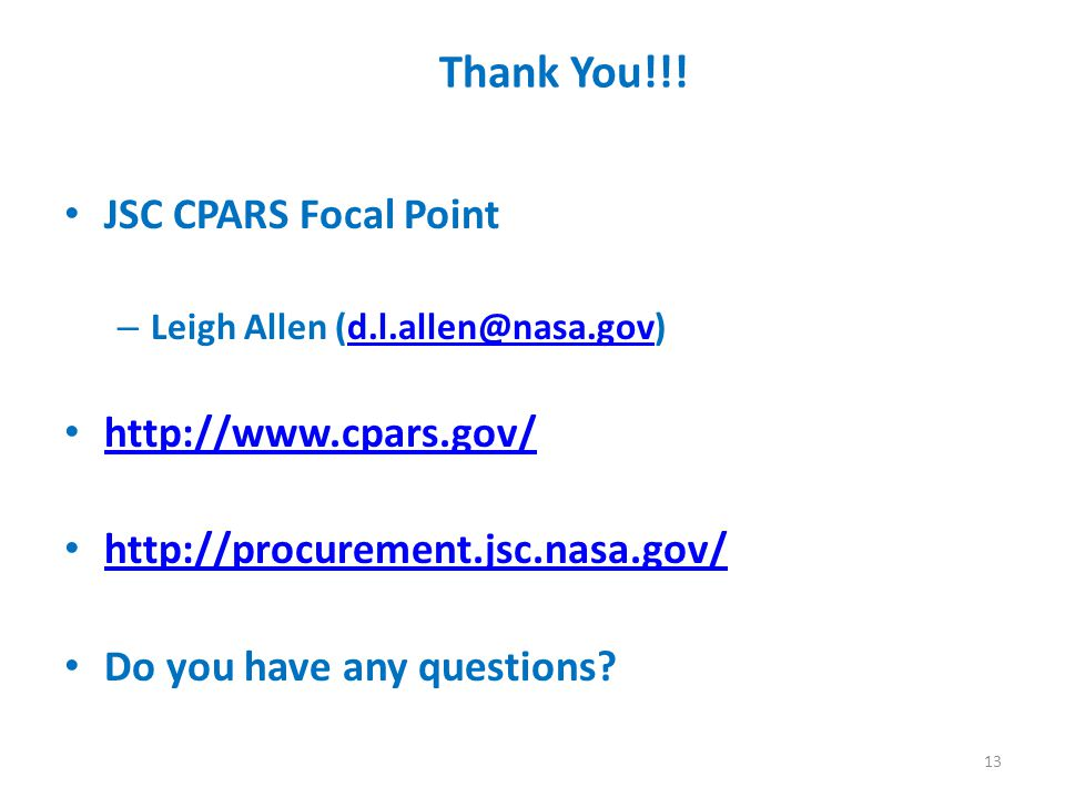 Thank You!!! JSC CPARS Focal Point http://www.cpars.gov/