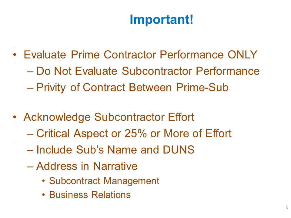 Important! Evaluate Prime Contractor Performance ONLY